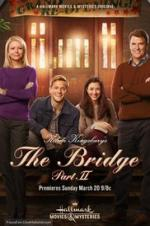 The Bridge Part 2