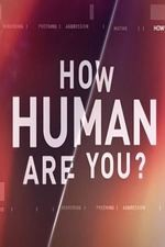 How Human Are You?: Season 1