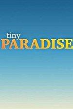 Tiny Paradise: Season 1