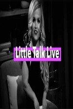 Little Talk Live: Aftershow: Season 1