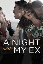A Night With My Ex: Season 1