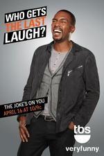 Who Gets The Last Laugh?: Season 1