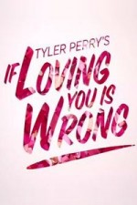 If Loving You Is Wrong: Season 1