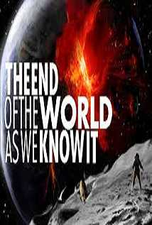 The End Of The World As We Know It