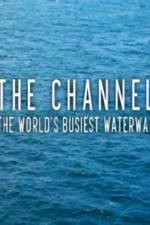 The Channel: The World's Busiest Waterway: Season 1