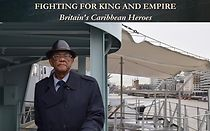 Fighting For King And Empire: Britain's Caribbean Heroes