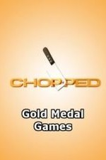 Chopped: Gold Medal Games: Season 1