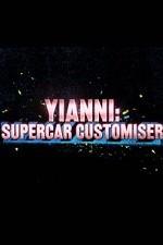 Yianni: Supercar Customiser: Season 1