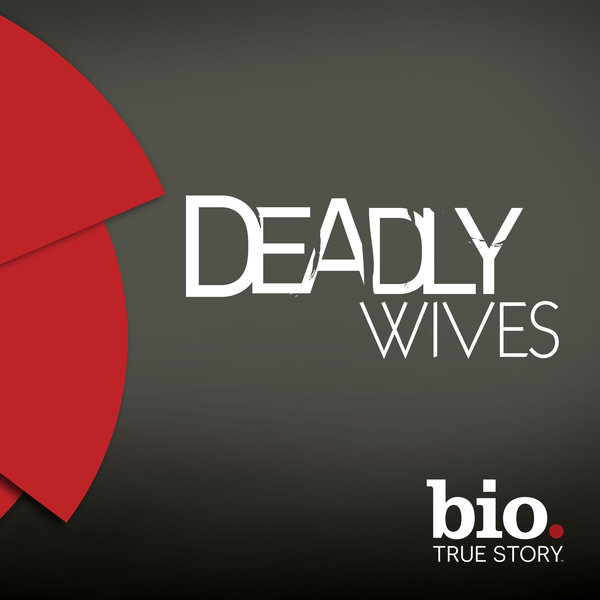 Deadly Wives: Season 1