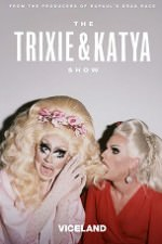The Trixie And Katya Show: Season 1