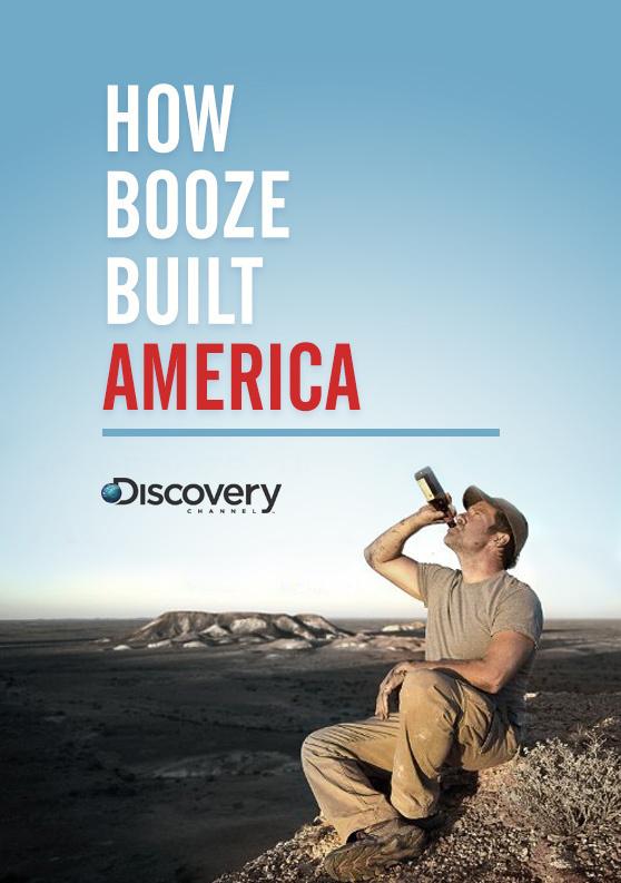 How Booze Built America: Season 1