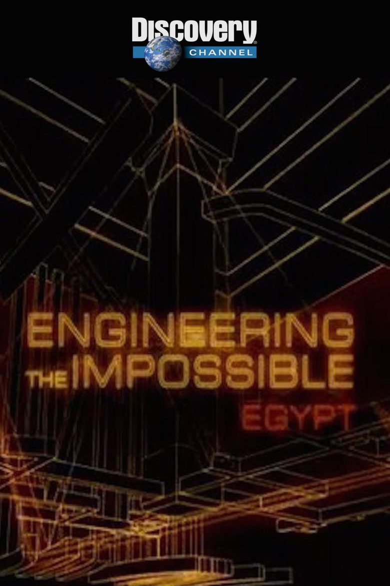 Engineering The Impossible: Egypt