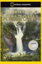 National Geographic: Journey Into Amazonia - The Big Top