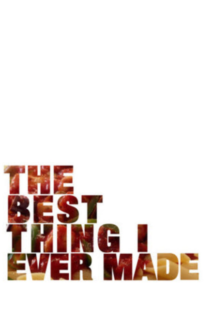 The Best Thing I Ever Made: Season 1