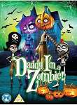 Daddy, I'm A Zombie 2011