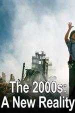 The 2000s: A New Reality: Season 1