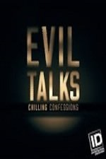 Evil Talks: Chilling Confessions: Season 1