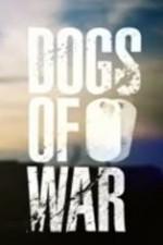 Dogs Of War: Season 1