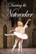 Dancing The Nutcracker: Inside The Royal Ballet