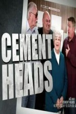 Cement Heads: Season 1