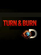 Turn & Burn: Season 1