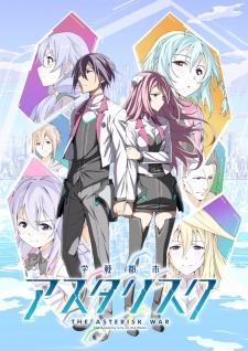 Gakusen Toshi Asterisk: Season 2