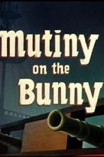 Mutiny On The Bunny