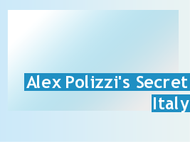 Alex Polizzi's Secret Italy: Season 1