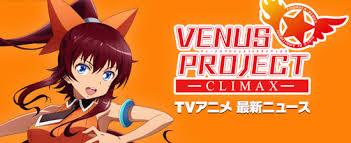 Venus Project: Climax: Season 1