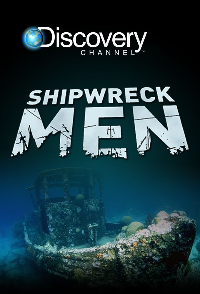 Shipwreck Men: Season 1