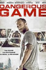 Dangerous Game (2017)