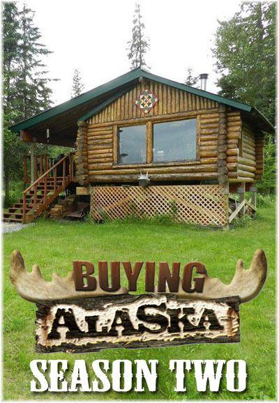 Buying Alaska: Season 2