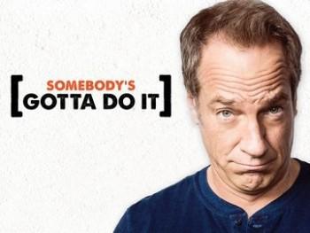 Somebody's Gotta Do It: Season 1