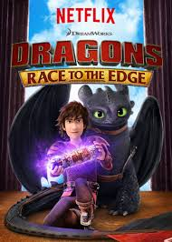 Dreamworks Dragons​: Race To The Edge: Season 3