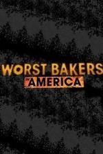 Worst Bakers In America: Season 1