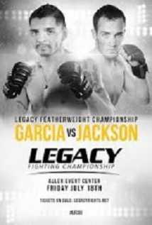 Legacy Fc 33 Garcia Vs Jackson