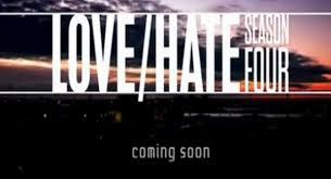 Love/hate: Season 4