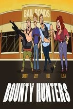 Bounty Hunters: Season 1