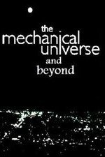 The Mechanical Universe... And Beyond: Season 1