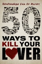 50 Ways To Kill Your Lover: Season 1