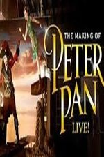 The Making Of Peter Pan Live