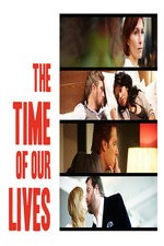 The Time Of Our Lives: Season 1