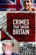 Crimes That Shook Britain: Season 6
