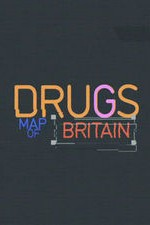 Drugs Map Of Britain: Season 1
