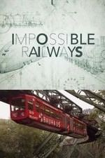 Impossible Railways: Season 1