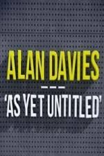 Alan Davies: As Yet Untitled: Season 1
