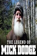The Legend Of Mick Dodge: Season 1