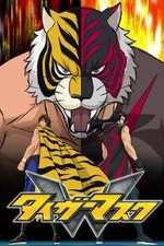 Tiger Mask W: Season 1