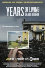 Years Of Living Dangerously: Season 1