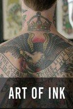 The Art Of Ink: Season 1